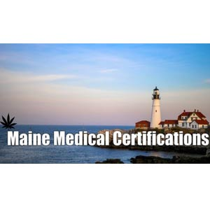 Maine Medical Certifications